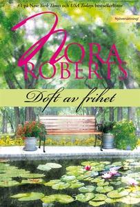 Doft av frihet (e-bok) av Nora Roberts