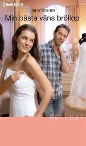Min bästa väns bröllop (e-bok) av Abby Gaines