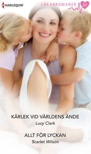 Kärlek vid världens ände/Allt för lyckan (e-bok