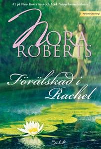Förälskad i Rachel (e-bok) av Nora Roberts