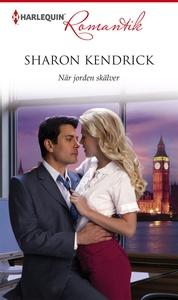 När jorden skälver (e-bok) av Sharon Kendrick