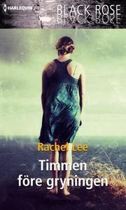 Timmen före gryningen (e-bok) av Rachel Lee