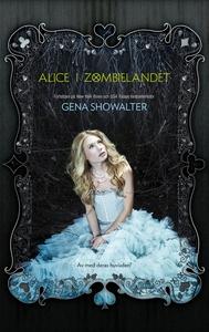 Alice i Zombielandet (e-bok) av Gena Showalter