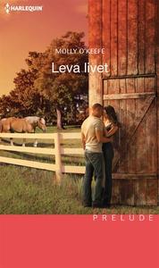 Leva livet (e-bok) av Molly O'Keefe