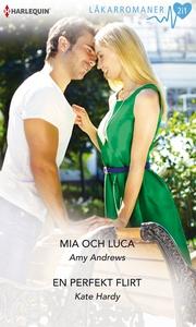 Mia och Luca/En perfekt flirt (e-bok) av Kate H