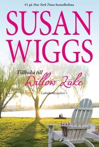 Tillbaka till Willow Lake (e-bok) av Susan Wigg