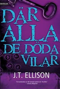 Där alla de döda vilar (e-bok) av J.T. Ellison
