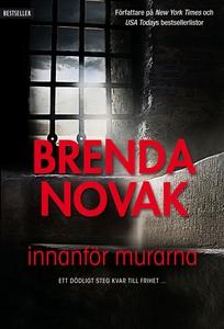 Innanför murarna (e-bok) av Brenda Novak
