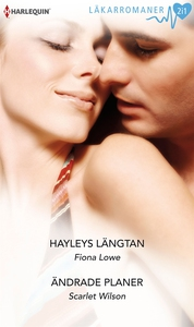 Hayleys längtan/Ändrade planer (e-bok) av Fiona