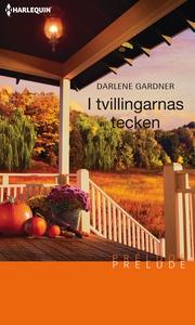 I tvillingarnas tecken (e-bok) av Darlene Gardn