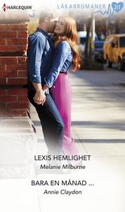 Lexis hemlighet/Bara en månad ... (e-bok) av An