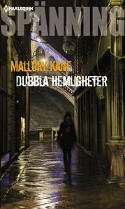Dubbla hemligheter (e-bok) av Mallory Kane