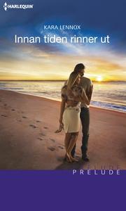 Innan tiden rinner ut (e-bok) av Kara Lennox