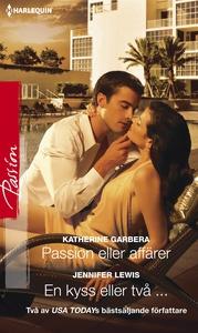 Passion eller affärer/En kyss eller två ... (e-