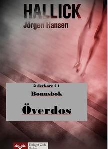 Hallick - Överdos (e-bok) av Jörgen Hansen