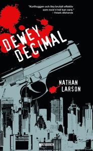 Dewey Decimal - En neurotisk hitman i ett sarga