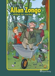 Allan Zongo - vildare än vanligt (e-bok) av Hen