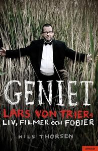 Geniet - Lars von Triers liv, film och fobier (
