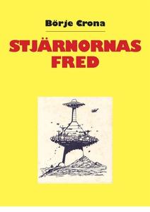 Stjärnornas Fred (e-bok) av Börje Crona