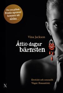 Åttio dagar bärnsten (e-bok) av Vina Jackson
