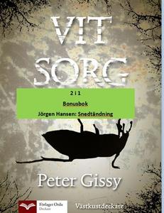 Vit sorg - Snedtändning (e-bok) av Peter Gissy,