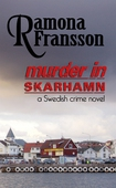 Murder in Skarhamn: a Swedish Crime Novel