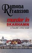 Murder in Skarhamn: a Swedish Crime Novel
