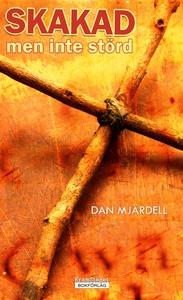 Skakad men inte störd (e-bok) av Dan Mjärdell