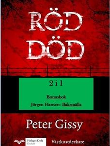 Röd död - Baksmälla (e-bok) av Peter Gissy, Jör