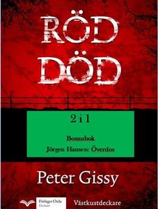 Röd död - Överdos (e-bok) av Peter Gissy, Jörge