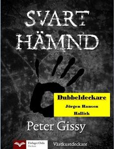 Svart hämnd - Hallick (e-bok) av Peter Gissy, J