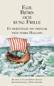 Egil, Björn och Kung Frille (e-bok) av Claes-Gö