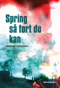Spring så fort du kan (e-bok) av Sofia Nordin