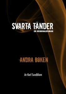 Svarta tänder-Andra boken (e-bok) av Karl Sundb