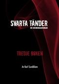 Svarta tänder-Tredje boken