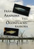 Från Arapaima till Ögonfläcksrasbora: en grundbok i akvaristik