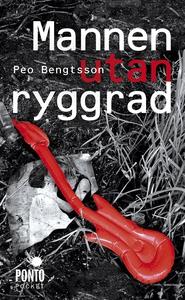Mannen utan ryggrad (e-bok) av Peo Bengtsson