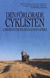 Den förlorade cyklisten (e-bok) av Lars Bengtss