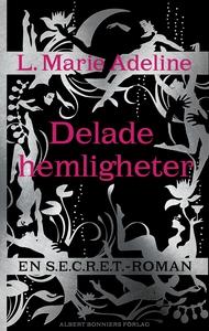 Secret : delade hemligheter (e-bok) av L. Marie