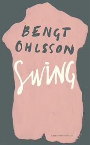 Swing (e-bok) av Bengt Ohlsson