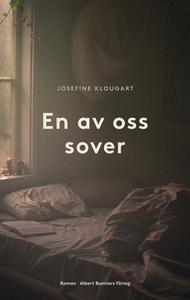 En av oss sover (e-bok) av Josefine Klougart
