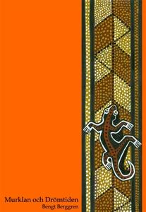 Murklan och Drömtiden (e-bok) av Bengt Berggren