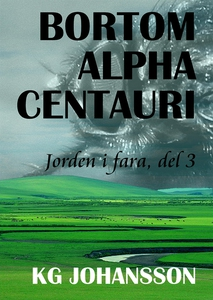 Bortom Alpha Centauri - Jorden i fara, del 3 (e