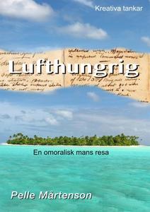 Lufthungrig (e-bok) av Pelle Mårtenson