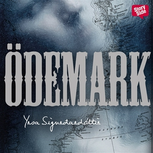 Ödemark (ljudbok) av Yrsa Sigurdardottir