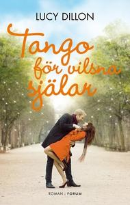 Tango för vilsna själar (e-bok) av Lucy Dillon