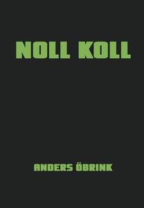 Noll koll (e-bok) av Anders Öbrink