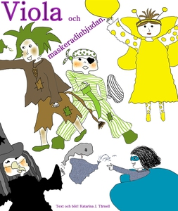 Viola och maskeradinbjudan (e-bok) av Katarina