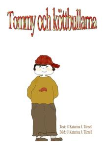 Tommy och köttbullarna (e-bok) av Katarina Tärn