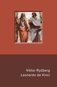 Leonardo da Vinci (e-bok) av Viktor Rydberg